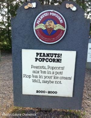 Peanuts! Popcorn! ice cream flavor headstone 01LOverdeck